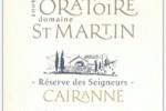 Quick review : Réserve des Seigneurs (rouge) 2007 by Domaine de l'Oratoire Saint-Martin (France, Vallée du Rhône, Cairanne)